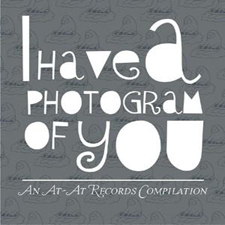 I Have A Photogram Of                           You -Various Artists